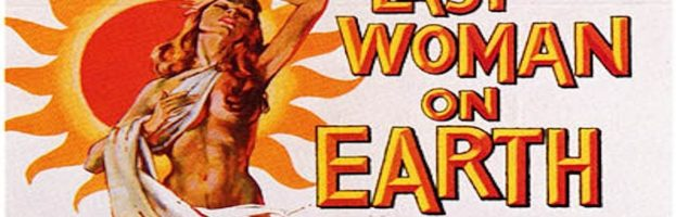 The Last Woman On Earth (1960) Review