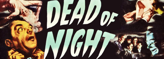 Dead of Night (1945) Review