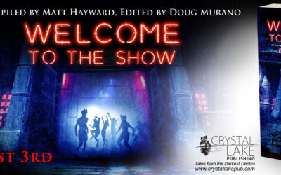 Welcome to the Show – Edited by Matt Hayward