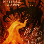 Twin Lakes : Autumn Fires by Michelle Garza and Melissa Lason