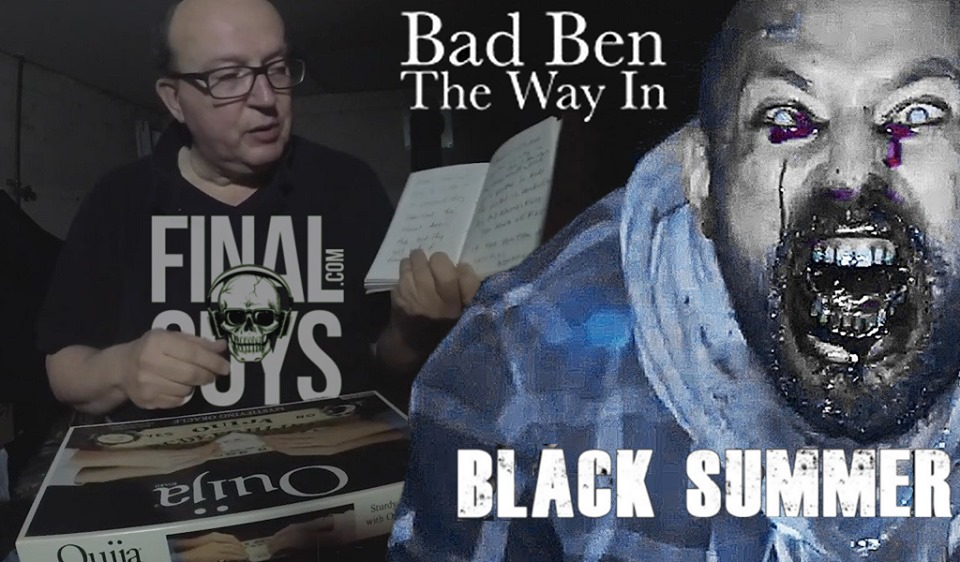 Final Guys #103 – Bad Ben: The Way In and Black Summer