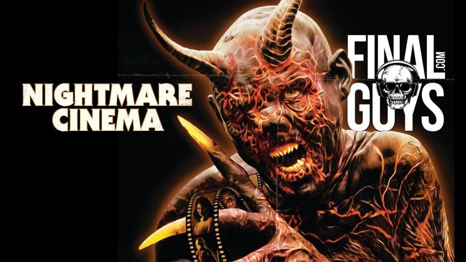 Final Guys #128 – Nightmare Cinema